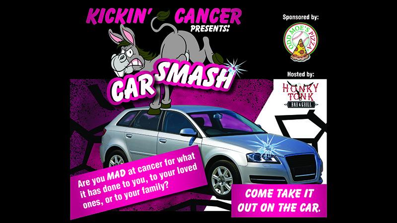 Kickin Cancer presents Car Smash at Honky Tonks